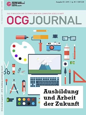 Cover: OCG Journal 3/2015 - Ausbildung und Arbeit in der Zukunft